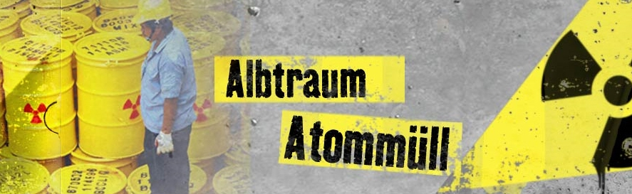 Albtraum Atommll (ARTE Doku)